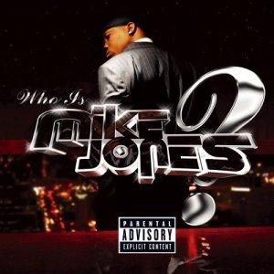 Mike_Jones_-_who-is-mike-jones_2005_album_cover